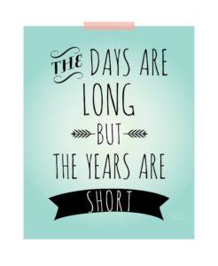 days are long cliche