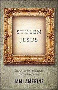Stolen Jesus - Jami Amerine